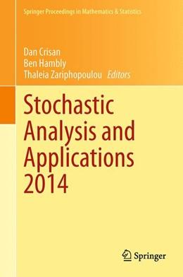 Abbildung von Crisan / Hambly | Stochastic Analysis and Applications 2014 | 1. Auflage | 2015 | 100 | beck-shop.de