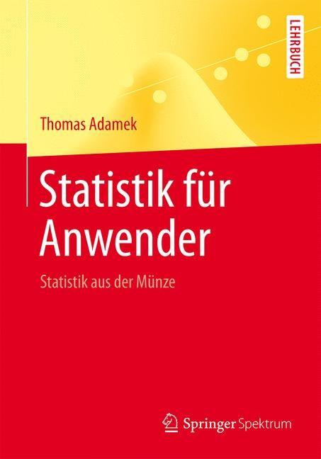 Statistik für Anwender   Adamek   2016, 2015   Buch (Cover)
