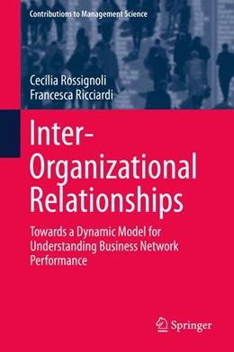 Abbildung von Rossignoli / Ricciardi   Inter-Organizational Relationships   1. Auflage   2014   beck-shop.de