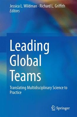 Abbildung von Wildman / Griffith | Leading Global Teams | 2014 | Translating Multidisciplinary ...