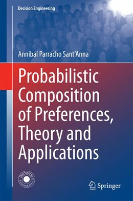 Abbildung von Parracho Sant'Anna | Probabilistic Composition of Preferences, Theory and Applications | 1. Auflage | 2014 | beck-shop.de