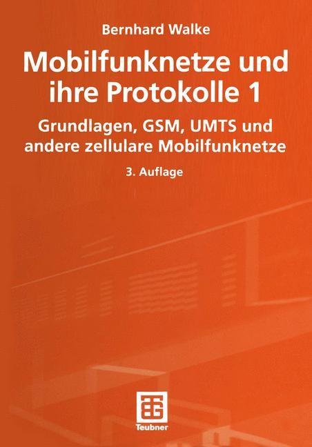 Abbildung von Bossert / Walke / Fliege | Mobilfunknetze und ihre Protokolle 1 | 2012