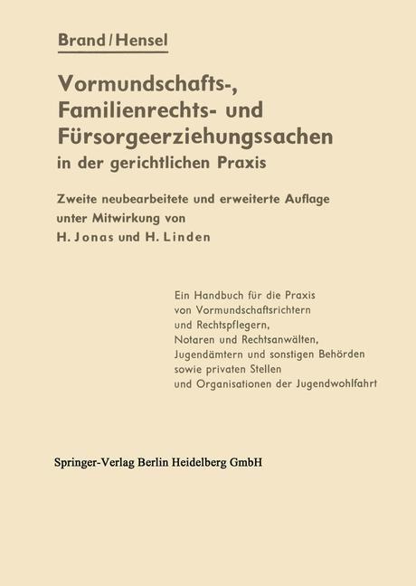 Die Vormundschafts-, Familienrechts- und Fürsorgeerziehungssachen in der gerichtlichen Praxis | Brand / Hensel, 1965 | Buch (Cover)