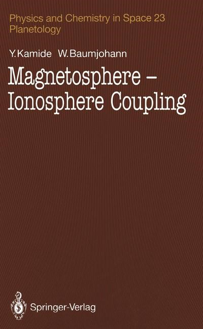 Magnetosphere-Ionosphere Coupling | Kamide / Baumjohann, 2012 | Buch (Cover)