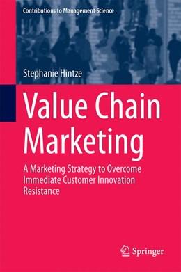 Abbildung von Hintze | Value Chain Marketing | 2015 | A Marketing Strategy to Overco...