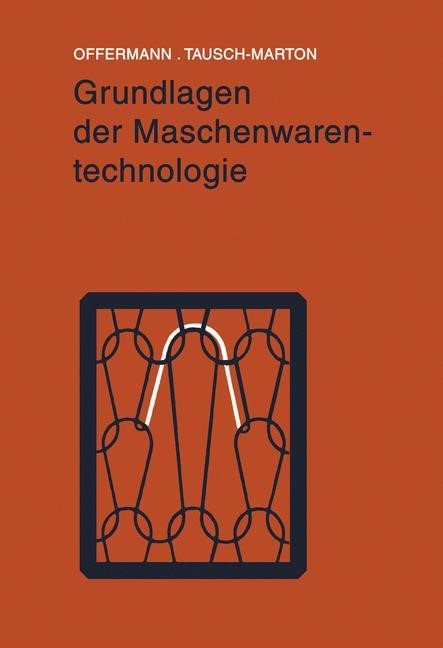 Grundlagen der Maschenwarentechnologie | Offermann, 2012 | Buch (Cover)