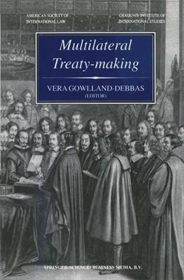 Abbildung von Gowlland-Debbas   Multilateral Treaty-Making   2000   The Current Status of Challeng...