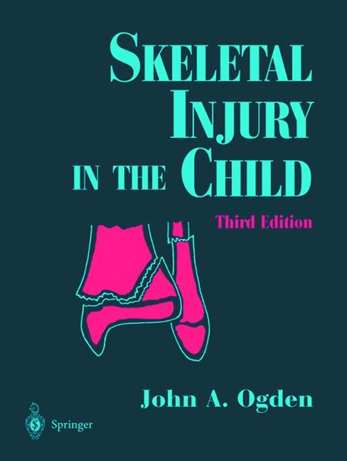 Skeletal Injury in the Child | Ogden, 2013 | Buch (Cover)