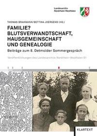Familie? Blutsverwandtschaft, Hausgemeinschaft und Genealogie | Brakmann / Joergens, 2014 | Buch (Cover)