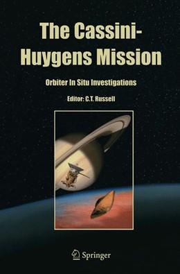 Abbildung von Russell | The Cassini-Huygens Mission | 1. Auflage | 2014 | beck-shop.de