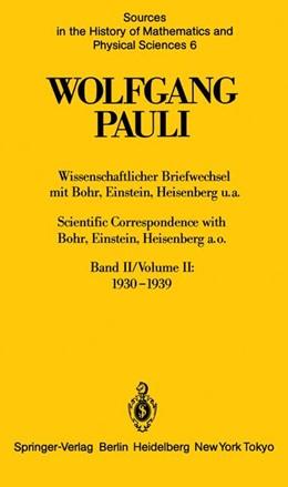 Abbildung von Meyenn / Pauli | Wissenschaftlicher Briefwechsel mit Bohr, Einstein, Heisenberg u.a. Band II: 1930–1939 / Scientific Correspondence with Bohr, Einstein, Heisenberg a.o. Volume II: 1930–1939 | 1. Auflage | 2014 | 6 | beck-shop.de
