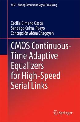 Abbildung von Gimeno Gasca / Celma Pueyo / Aldea Chagoyen | CMOS Continuous-Time Adaptive Equalizers for High-Speed Serial Links | 2014