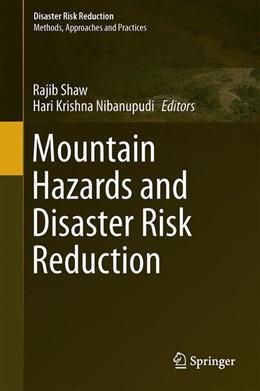 Abbildung von Shaw / Nibanupudi | Mountain Hazards and Disaster Risk Reduction | 1. Auflage | 2014 | beck-shop.de