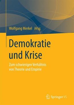 Abbildung von Merkel | Demokratie und Krise | 2014 | Zum schwierigen Verhältnis von...