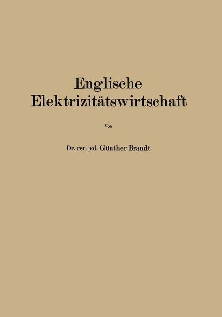 Englische Elektrizitätswirtschaft | Brandt, 1928 | Buch (Cover)