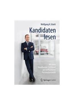 Abbildung von Eckelt | Kandidaten lesen | 1. Auflage | 2015 | beck-shop.de