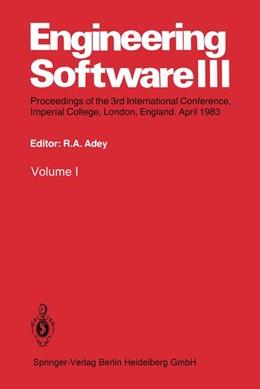 Abbildung von Adey | Engineering Software III | 2014 | Proceedings of the 3rd Interna...