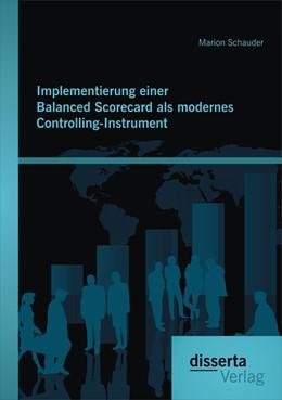 Abbildung von Schauder | Implementierung einer Balanced Scorecard als modernes Controlling-Instrument | 2014