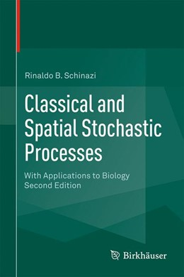 Abbildung von Schinazi | Classical and Spatial Stochastic Processes | 2014 | With Applications to Biology