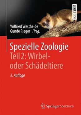 Abbildung von Westheide / Rieger | Spezielle Zoologie. Teil 2: Wirbel- oder Schädeltiere | 2014