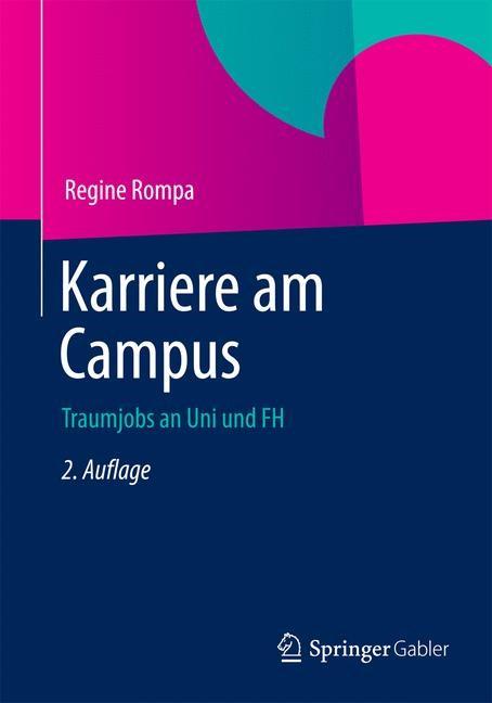 Karriere am Campus | Rompa | 2., überarbeitete und aktualisierte Auflage, 2014 | Buch (Cover)