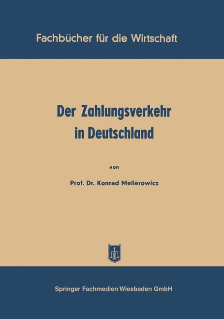 Abbildung von Mellerowicz | Der Zahlungsverkehr in Deutschland | 1952 | 1952