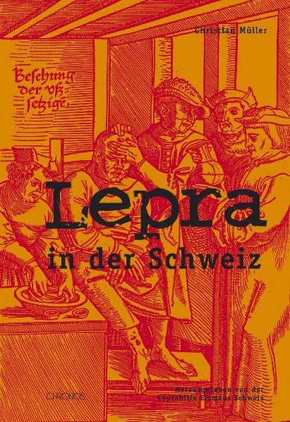 Lepra in der Schweiz | Müller, 2007 | Buch (Cover)