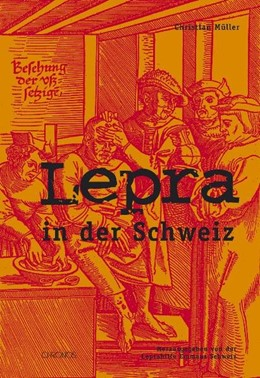 Abbildung von Müller | Lepra in der Schweiz | 2007