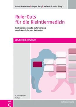 Abbildung von Hartmann / Berg | Rule-Outs für die Kleintiermedizin | 1. Auflage | 2014 | beck-shop.de