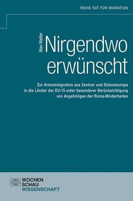 Abbildung von Matter | Nirgendwo erwünscht | 2014 | Zur Armutsmigration aus Zentra...