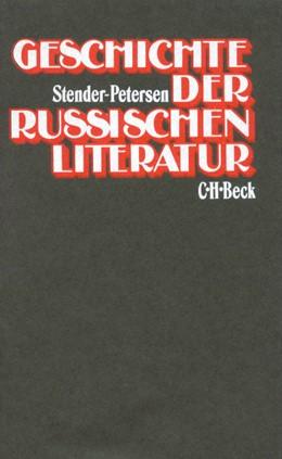 Abbildung von Stender-Petersen, Adolf | Geschichte der russischen Literatur | 5. Auflage | 1986