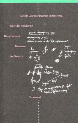Abbildung von Giuriato / Kammer   Bilder der Handschrift   2006   Die graphische Dimension der L...