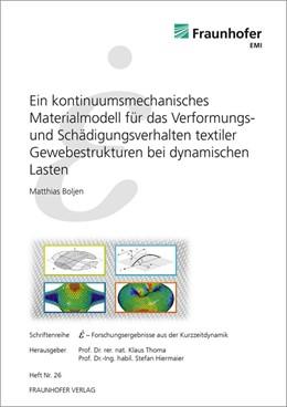 Abbildung von / Thoma / Hiermaier   Ein kontinuumsmechanisches Materialmodell für das Verformungs- und Schädigungsverhalten textiler Gewebestrukturen bei dynamischen Lasten.   2014   26