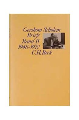 Abbildung von Scholem, Gershom | Briefe, Band II: 1948-1970 | 1995