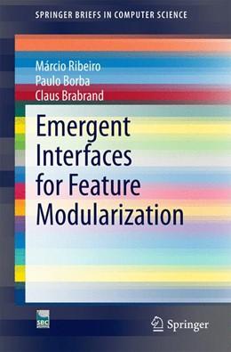 Abbildung von Ribeiro / Borba / Brabrand | Emergent Interfaces for Feature Modularization | 2014