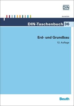 Abbildung von Erd- und Grundbau | 12. Auflage | 2014 | 36 | beck-shop.de