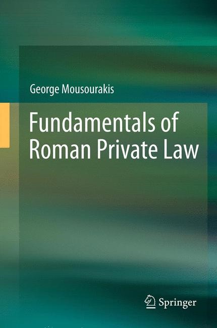 Fundamentals of Roman Private Law | Mousourakis, 2014 | Buch (Cover)