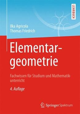Abbildung von Agricola / Friedrich   Elementargeometrie   2014   Fachwissen für Studium und Mat...