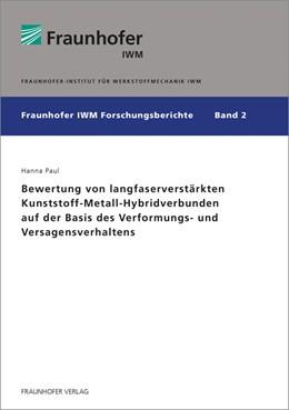 Abbildung von Paul / | Bewertung von langfaserverstärkten Kunststoff-Metall-Hybridverbunden auf der Basis des Verformungs- und Versagensverhaltens. | 1. Auflage | 2014 | 2 | beck-shop.de