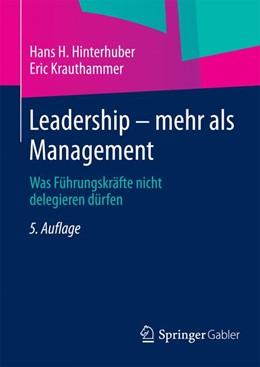 Abbildung von Hinterhuber / Krauthammer   Leadership — mehr als Management   5. Auflage   2015   Was Führungskräfte nicht deleg...