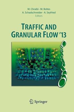 Abbildung von Schadschneider / Seyfried / Boltes / Chraibi | Traffic and Granular Flow '13 | 2014