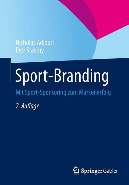 Sport-Branding | Adjouri / Stastny | 2., durchges. Aufl. 2015, 2015 | Buch (Cover)