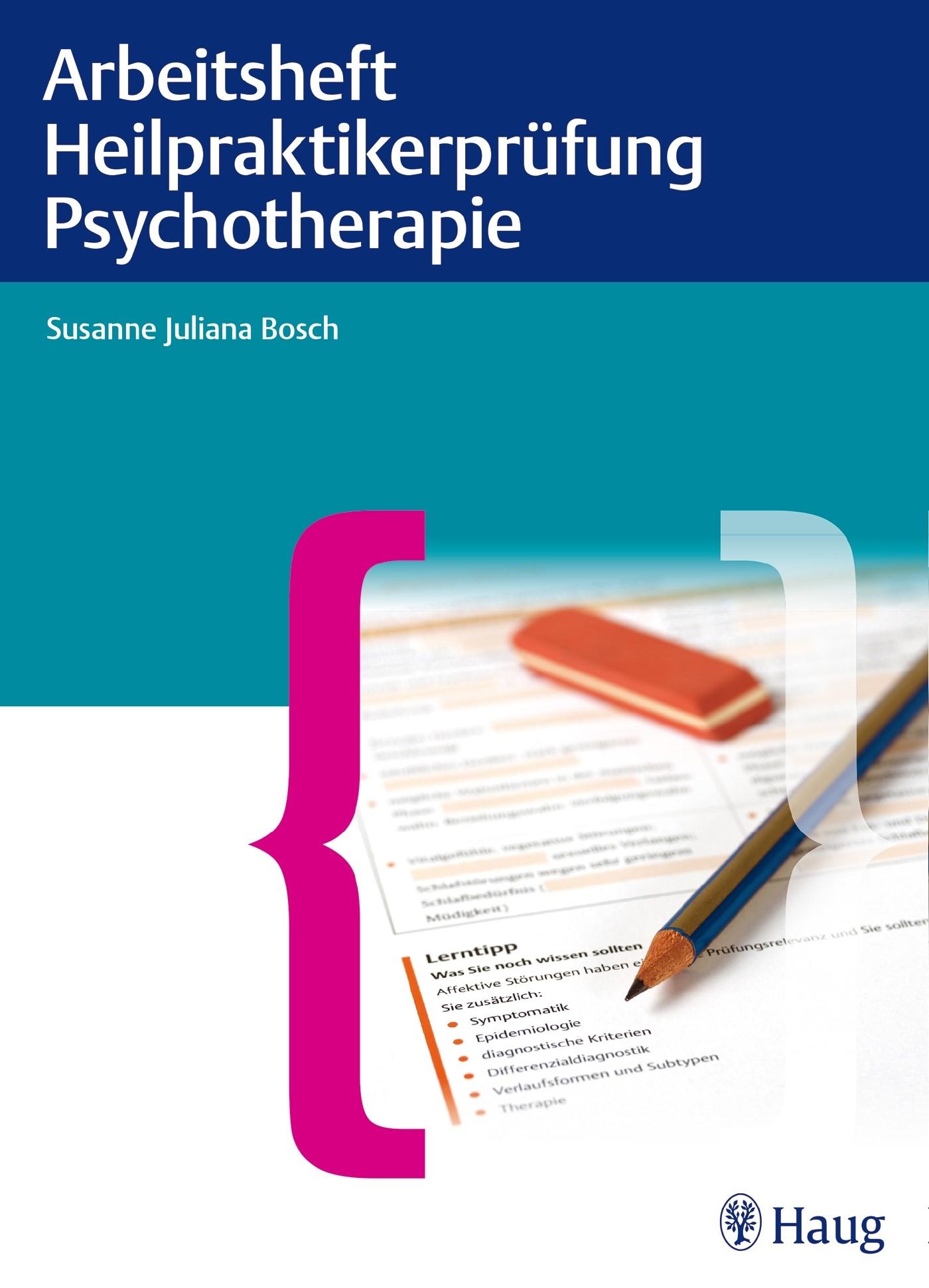 Arbeitsheft Heilpraktikerprüfung Psychotherapie | Bosch, 2014 | Buch (Cover)