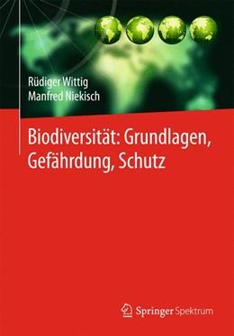 Abbildung von Wittig / Niekisch | Biodiversität: Grundlagen, Gefährdung, Schutz | 2014 | 2014