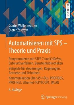 Abbildung von Wellenreuther / Zastrow   Automatisieren mit SPS - Theorie und Praxis   6. Auflage   2015   beck-shop.de
