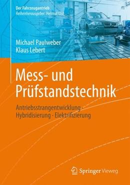 Abbildung von Paulweber / Lebert | Mess- und Prüfstandstechnik | 1. Auflage | 2014 | beck-shop.de