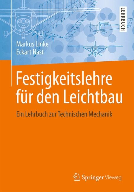 Festigkeitslehre für den Leichtbau | Linke / Nast | 2015, 2015 | Buch (Cover)