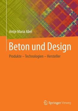 Abbildung von Abel | beton + DESIGN | 2016 | 2020 | Produkte - Technologien - Hers...