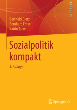 Abbildung von Dietz / Frevel / Toens | Sozialpolitik kompakt | 3., überarbeitete Aufl. 2015 | 2015