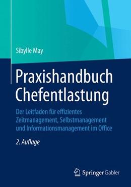 Abbildung von May | Praxishandbuch Chefentlastung | 2. Auflage | 2015 | Der Leitfaden für effizientes ...